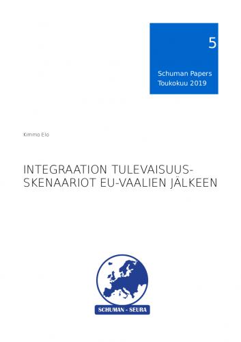 Schuman Papers Nr. 5 integraation tulevaisuudesta julkaistu